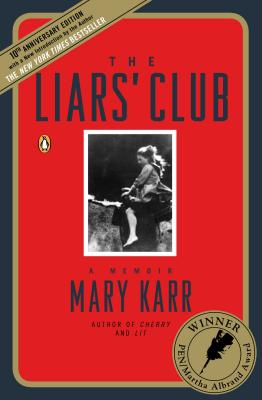 What Made Mary Karr's The Liars' Club a Best-selling Memoir?